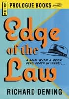 Edge of the Law ebook by Richard Deming
