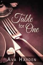 Table for One ebook by Ava Hayden