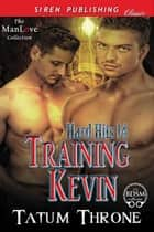 Training Kevin ebook by Tatum Throne