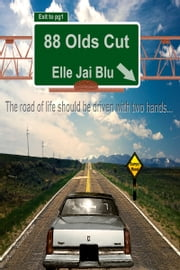 88 Olds Cut ebook by Elle Jai Blu