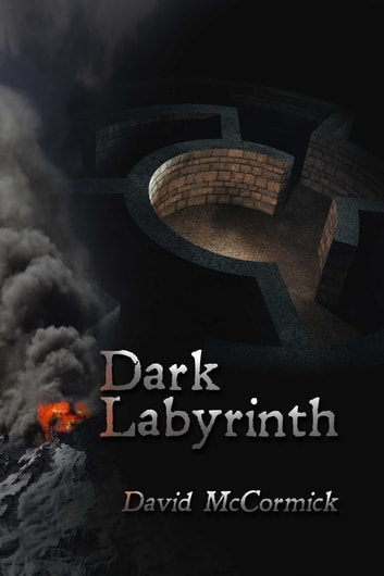 Dark Labyrinth ebook by David McCormick