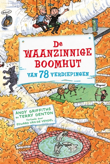 De waanzinnige boomhut van 78 verdiepingen ebook by Andy Griffiths,Terry Denton
