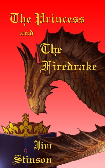 The Princess and the Firedrake ebook by Jim Stinson