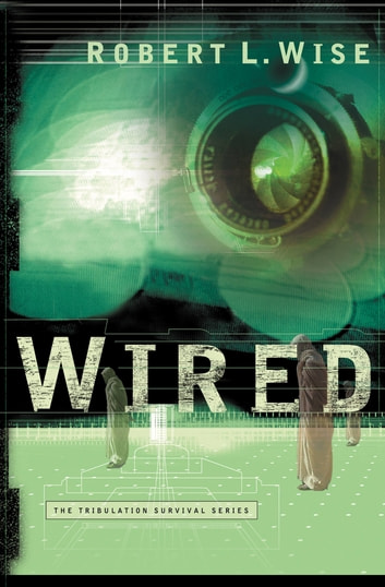 Wired ebook by Robert L. Wise