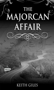 The Majorcan Affair ebook by Keith Giles