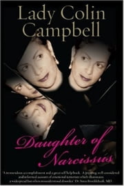 Daughter of Narcissus ebook by Lady Colin Campbell