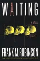 Waiting ebook by Frank M. Robinson