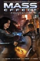 Mass Effect: Foundation Volume 2 ebook by Mac Walters, Mathew Clark, Gary Brown,...