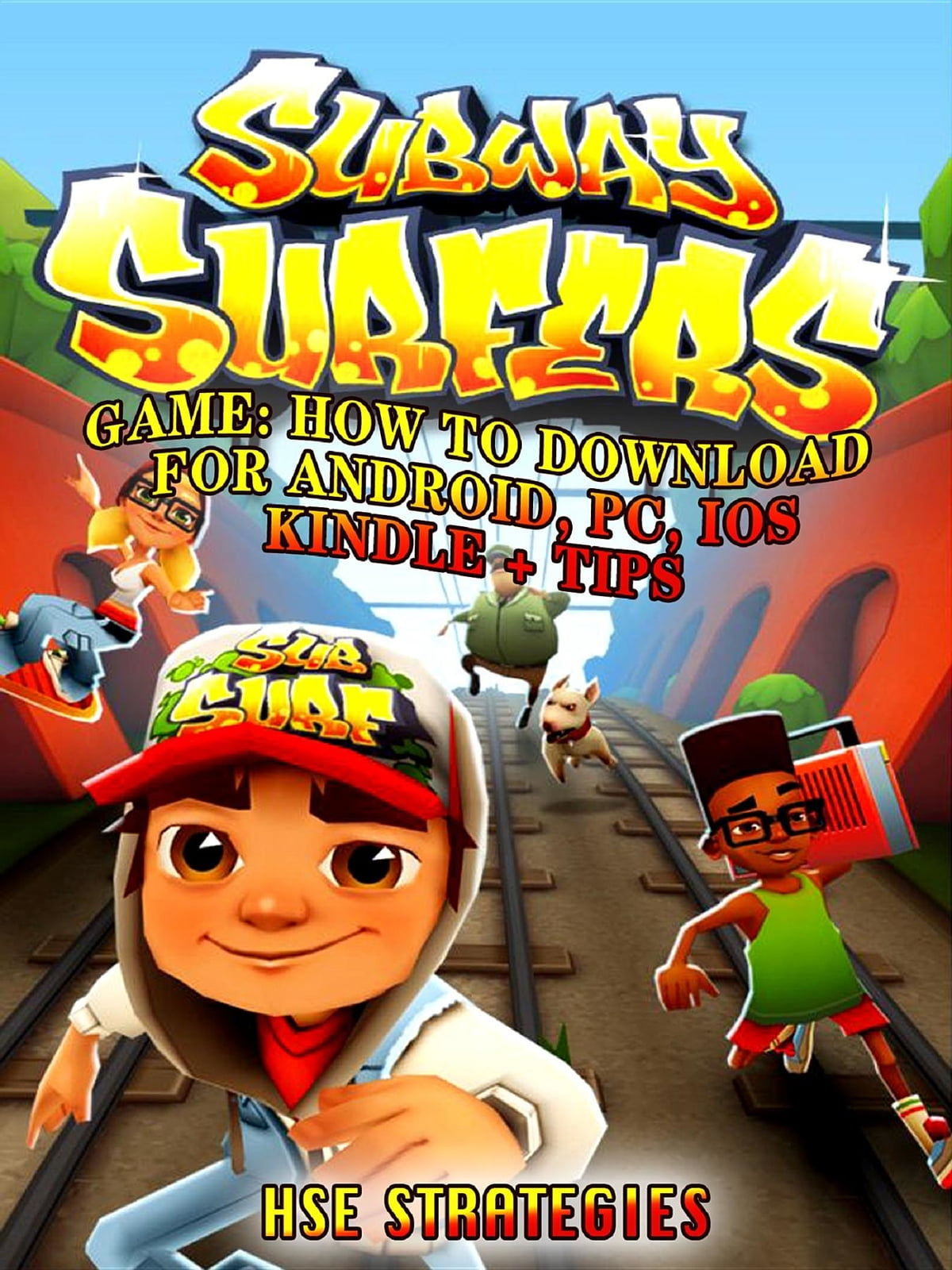 Subway Surfers Game ebook by Hse Strategies - Rakuten Kobo