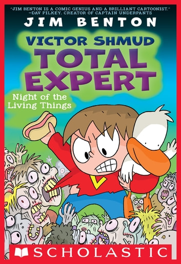 Night of the Living Things (Victor Shmud, Total Expert #2) ebook by Jim Benton
