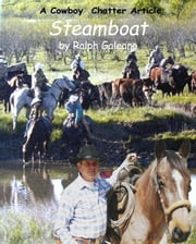 Cowboy Chatter article: Steamboat ebook by Ralph Galeano