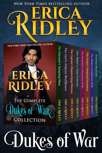 Complete Dukes of War Collection - 7 Book Regency Romance Boxed Set ebook by Erica Ridley
