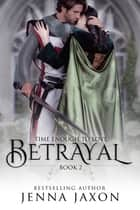Betrayal (Book 2: Time Enough to Love) ebook by Jenna Jaxon