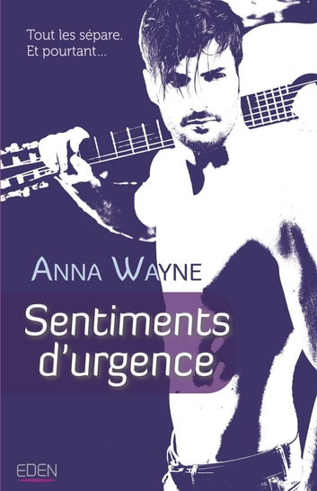 Sentiments d'urgence eBook by Anna Wayne