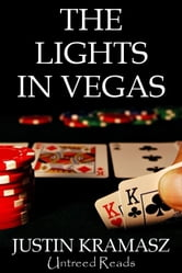 The Lights in Vegas ebook by Justin Kramasz