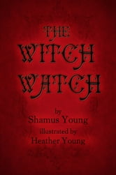The Witch Watch ebook by Shamus Young