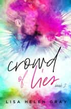 Crowd of Lies ebook by