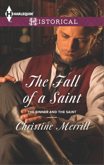 The Fall of a Saint ebook by Christine Merrill