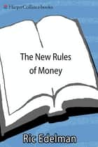 The New Rules of Money ebook by Ric Edelman