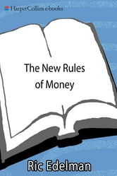 The New Rules of Money - 88 Simple Strategies for Financial Success Today ebook by Ric Edelman