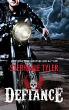 Defiance ebook by Stephanie Tyler