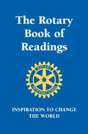 Rotary Book of Readings - Inspiration to Change the World ebook by Hobart Rotary Club