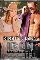 IRON COWGIRL ebook by Kirsten Lynn