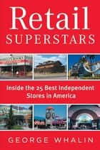 Retail Superstars ebook by George Whalin