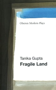 Fragile Land ebook by Tanika Gupta