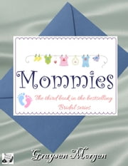 Mommies ebook by Graysen Morgen