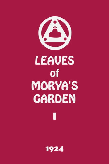 Leaves of Morya's Garden I (The Call) ebook by Agni Yoga Society