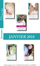 10 romans Blanche + 1 gratuit (Janvier 2018 n°1346 à 1350) ebook by Collectif