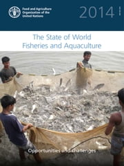 The State of World Fisheries and Aquaculture (SOFIA) ebook by FAO
