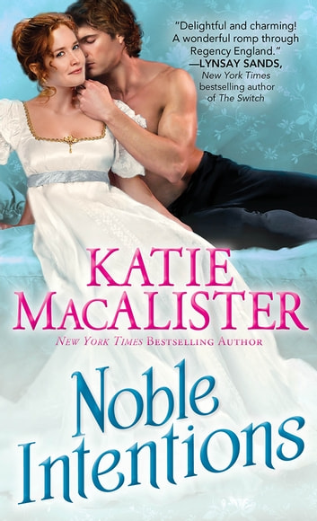 Noble Intentions ebook by Katie MacAlister