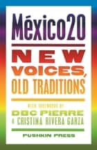 México20 - New Voices, Old Traditions ebook by Various