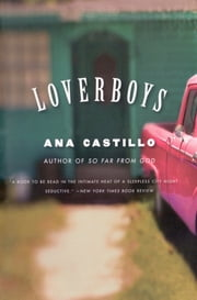 Loverboys ebook by Ana Castillo