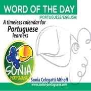 Word of the Day (Portuguese/English) ebook by Sonia Celegatti Althoff