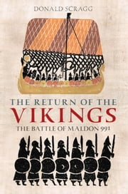 Return of the Vikings - The Battle of Maldon 991 ebook by Donald Scragg