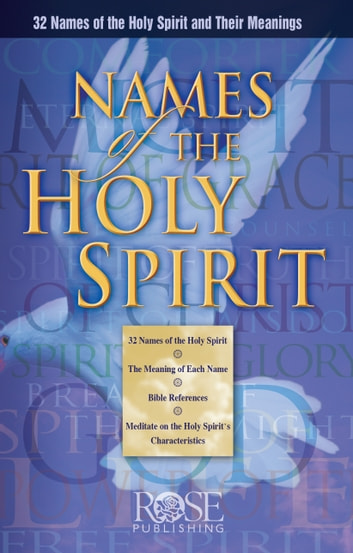 Names of the Holy Spirit ebook by Rose Publishing