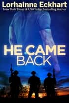 He Came Back ebook by Lorhainne Eckhart