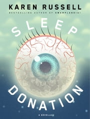 Sleep Donation - A Novella ebook by Karen Russell