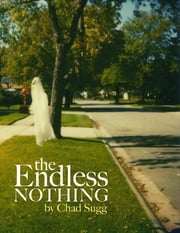 The Endless Nothing ebook by Chad Sugg