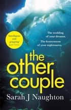 The Other Couple ebook by Sarah J. Naughton