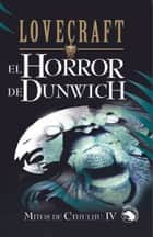 EL HORROR DE DUNWICH ebook by H.P. Lovecraft