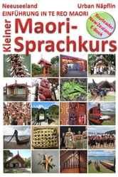 Neuseeland: Kleiner Maori-Sprachkurs ebook by Urban Napflin