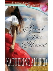 Second Time Around ebook by Katherine Allred