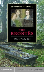 The Cambridge Companion to the Brontës ebook by Heather Glen