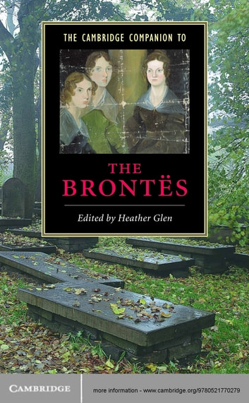 The Cambridge Companion to the Brontës ebook by
