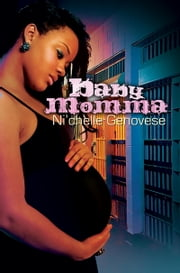Baby Momma ebook by Ni'Chelle Genovese