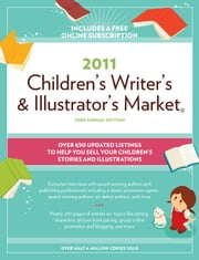 2011 Children's Writer's And Illustrator's Market ebook by Alice Pope